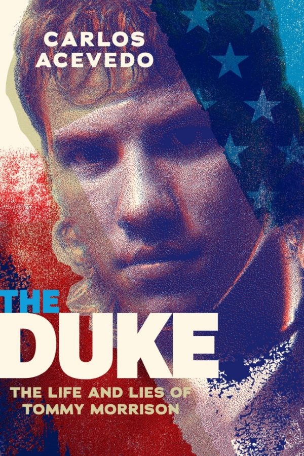 The Duke: The Life and Lies of Tommy Morrison